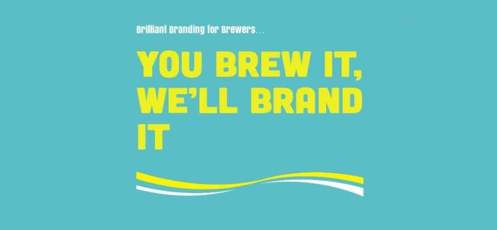 You brew it we brand it - brewery branding experts